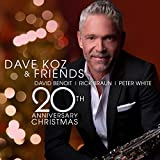 Dave Koz & Friends 20th Anniversary Christmas (2017)