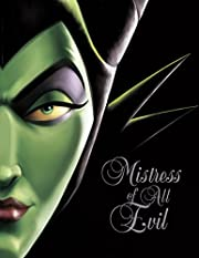 Mistress of All Evil: A Tale of the Dark…