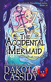The Accidental Mermaid (Accidentally…