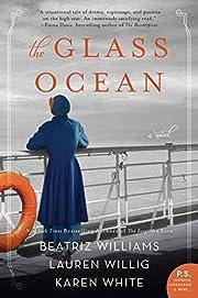 The Glass Ocean por Beatriz Williams