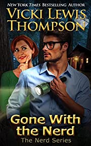 Gone with the Nerd (The Nerd Series Book 4)…