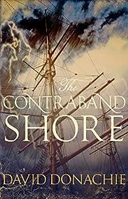 The Contraband Shore de David Donachie