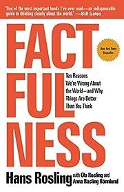 Factfulness: Ten Reasons We're Wrong…