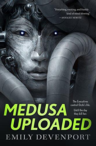 Medusa Uploaded (The Medusa Cycle, #1) by Emily Devenport