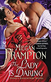 The Lady Is Daring: A Duke's Daughters Novel…