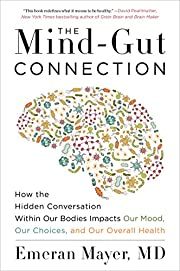 The Mind-Gut Connection: How the Hidden…