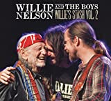 Willie's Stash Vol 2: Willie And The Boys (2017)
