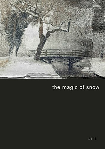 the magic of snow