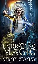 Embracing Magick: an Urban Fantasy Novel…