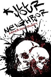 Kill Your Neighbor von Andersen Prunty