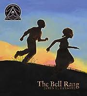 The Bell Rang (ALA Notable Children's Books.…