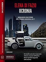 Ucronia by Elena Di Fazio