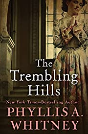 The Trembling Hills de Phyllis A. Whitney