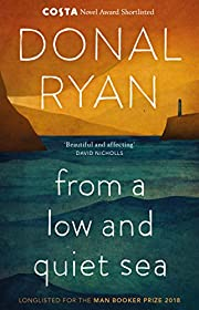 From a Low and Quiet Sea af Donal Ryan