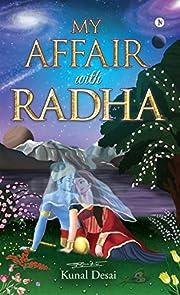My Affair with Rãdhã de Kunal Desai