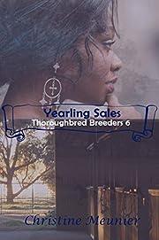 Yearling Sales (Thoroughbred Breeders Book…