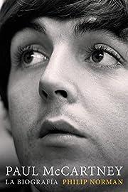 Paul McCartney: La biografía (Cultura…