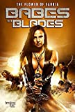 Babes with Blades: The Movie