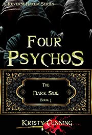 Four Psychos (The Dark Side Book 1) by…