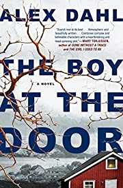 The Boy at the Door – tekijä: Alex Dahl