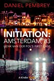 Initiation: Amsterdam, '83