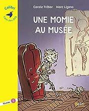 Une momie au musée : Niveau 1 par…