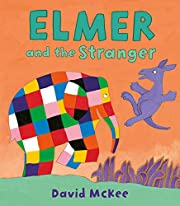 Elmer and the Stranger (Elmer Picture Books…