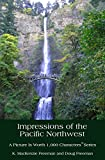 Impressions of the Pacific Northwest