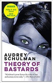 Theory of Bastards av Audrey Schulman