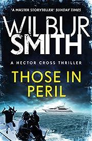 Those in Peril: Hector Cross 1 af Wilbur…