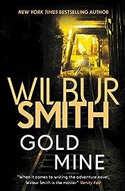 Gold Mine de Wilbur Smith