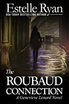 The Roubaud Connection by Estelle Ryan