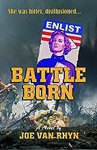 Battle Born (A Pine Lake Adventure Book 2)…