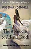 The Aphrodite and Adonis Touch