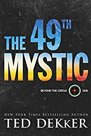 The 49th Mystic (Beyond the Circle Book #1)…