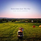 Sometimes Just The Sky (2018)