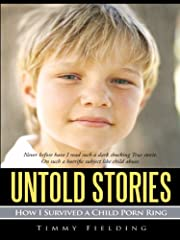 Untold Stories: How I Survived a Child Porn…