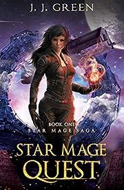 Star Mage Quest - A Dark Space Fantasy (Star…