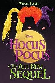Hocus Pocus and The All-New Sequel de A. W.…