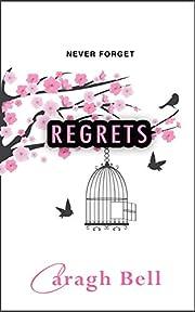 Regrets (Follow Your Heart Book 2) de Caragh…