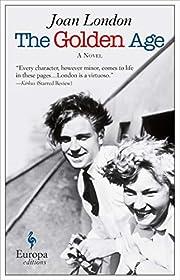The Golden Age: A Novel de Joan London
