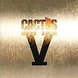 Cactus V (2006)