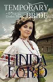 Temporary Bride (Dakota Brides Book 1) por…