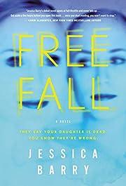 Freefall: A Novel by Jessica Barry