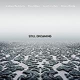 Still Dreaming (2018)