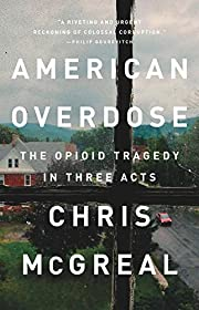 American Overdose: The Opioid Tragedy in…