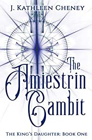 The Amiestrin Gambit (The King's…