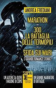 Marathon - 300. La battaglia delle Termopili…