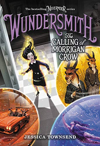 Wundersmith: The Calling of Morrigan Crow (Nevermoor, #2) by Jessica  Townsend