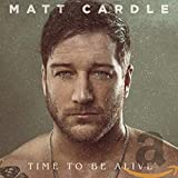 Time to Be Alive - Matt Cardle